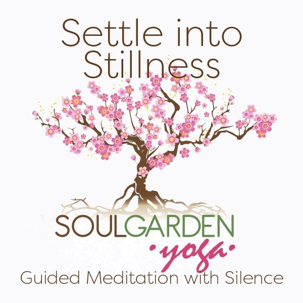 Settle Into Stillness