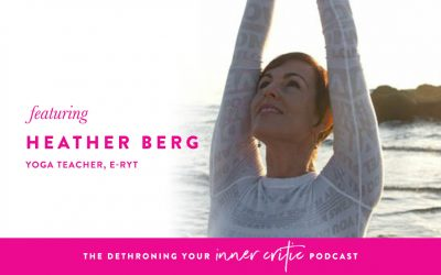 Dethroning Your Inner Critic Podcast