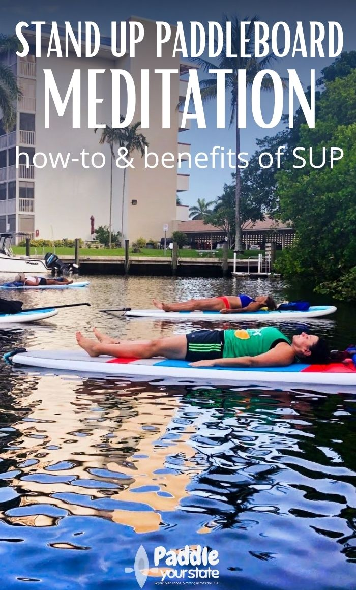 stand up paddleboard meditation